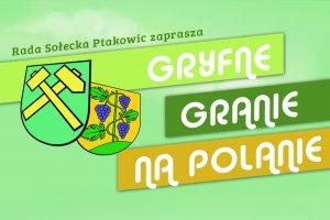 Gryfne Granie Na Polanie w Ptakowicach