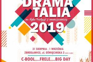 Za miesiąc startują Dramatalia 2019