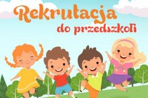 Rekrutacja do przedszkoli na rok szkolny 2020/2021